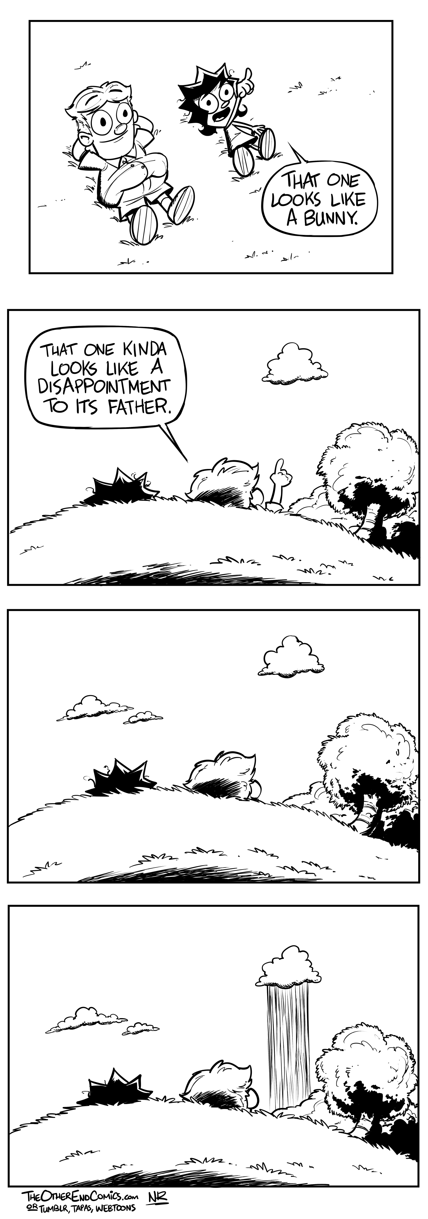 There's not even a bunny cloud in sight. This comic is so fake.